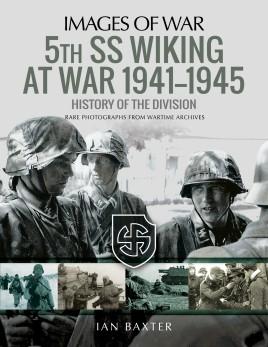 5th SS Division Wiking at War 1941–1945