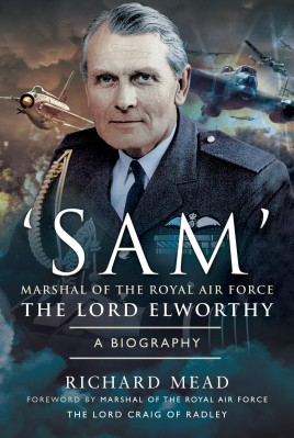'SAM' Marshal of the Royal Air Force the Lord Elworthy