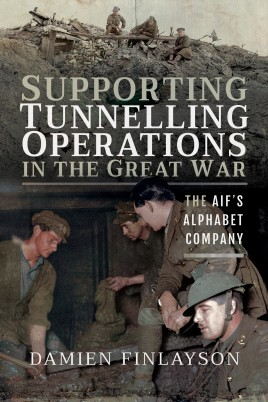 Supporting Tunnelling Operations in the Great War