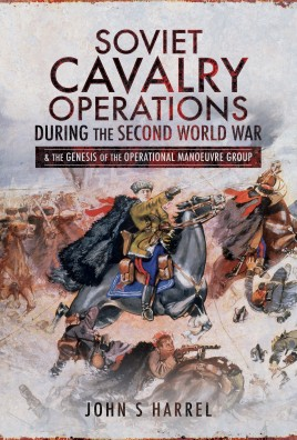Soviet Cavalry Operations During the Second World War
