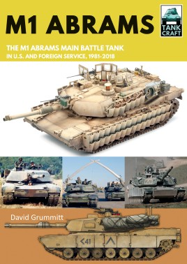 M1 Abrams: The US's Main Battle Tank in American and Foreign Service, 1981-2018