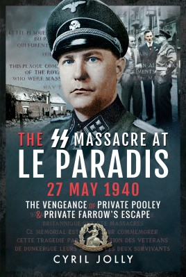 The SS Massacre at Le Paradis, 27 May 1940