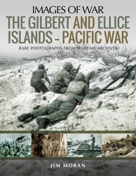 The Gilbert and Ellice Islands – Pacific War