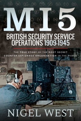 MI5: British Security Service Operations, 1909–1945