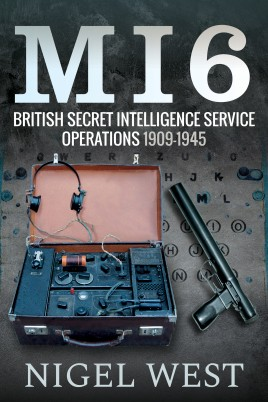 MI6: British Secret Intelligence Service Operations, 1909–1945