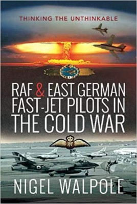 RAF and East German Fast-Jet Pilots in the Cold War