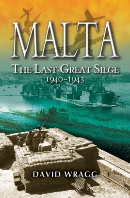 Malta: The Last Great Siege 1940–1943