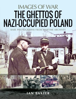 The Ghettos of Nazi-Occupied Poland