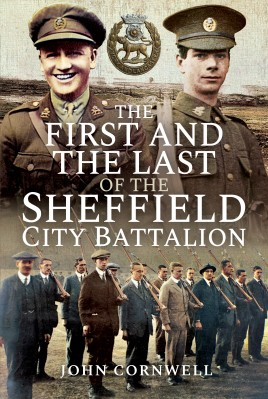 The First and the Last of the Sheffield City Battalion