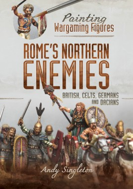 Painting Wargaming Figures – Rome's Northern Enemies