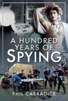 A Hundred Years of Spying