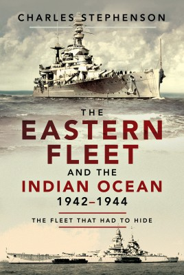 The Eastern Fleet and the Indian Ocean, 1942–1944
