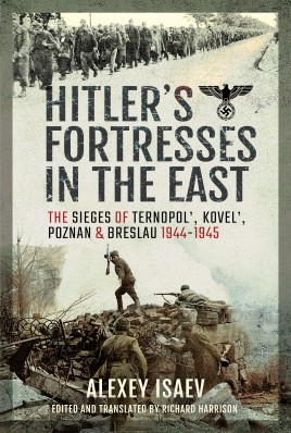 Hitler's Fortresses in the East