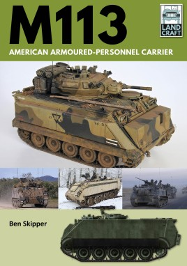 M113: American Armoured Personnel Carrier