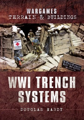Wargames Terrain and Buildings: WWI Trench Systems