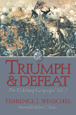 Triumph and Defeat: The Vicksburg Campaign