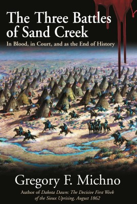 The Three Battles of Sand Creek