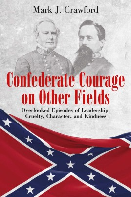 Confederate Courage on Other Fields