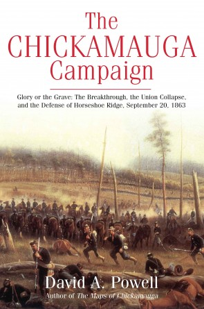 The Chickamauga Campaign—Glory or the Grave