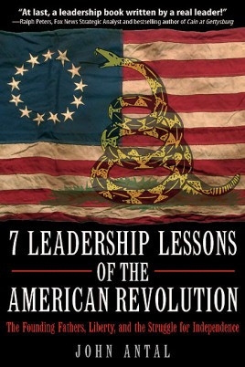 7 Leadership Lessons of the American Revolution