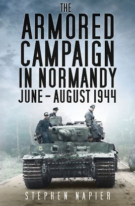 The Armored Campaign in Normandy