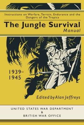 Jungle Survival Manual 1939-1945