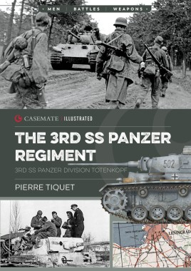 The 3rd SS-Panzer Regiment Totenkopf