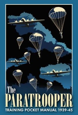 The Paratrooper Training Pocket Manual 1939–45