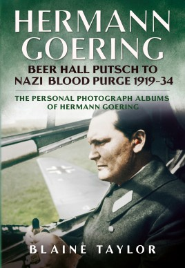 Hermann Goering: Beer Hall Putsch to Nazi Blood Purge 1923-34