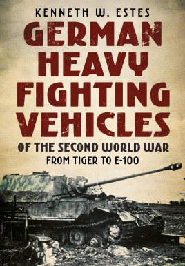 German Heavy Fighting Vehicles of the Second World War