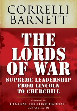 The Lords of War: From Lincoln to Churchill