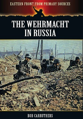 The Wehrmacht in Russia