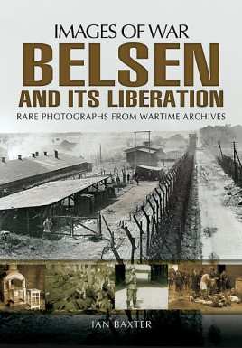 Belsen and its Liberation