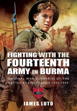 Fighting with the Fourteenth Army in Burma