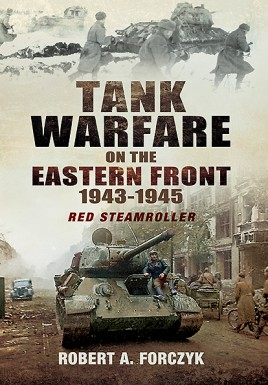 Tank Warfare on the Eastern Front 1943-1945