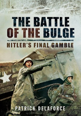 The Battle of the Bulge: Hitler's Final Gamble