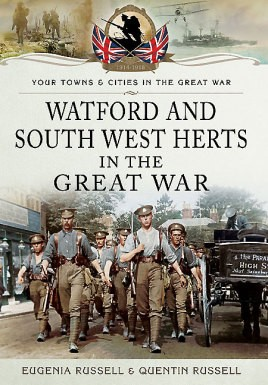 Watford & South West Herts in the Great War