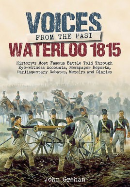Voices from the Past: The Battle of Waterloo