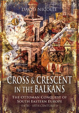 Cross & Crescent in the Balkans