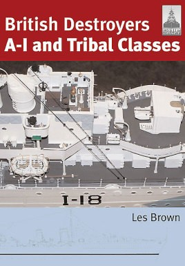 British Destroyers: A-I and Tribal Classes