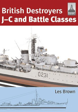 British Destroyers: J-C and Battle Classes