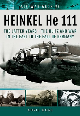 HEINKEL He 111. The Latter Years