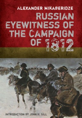 Russian Eyewitness Accounts of the Campaign of 1812