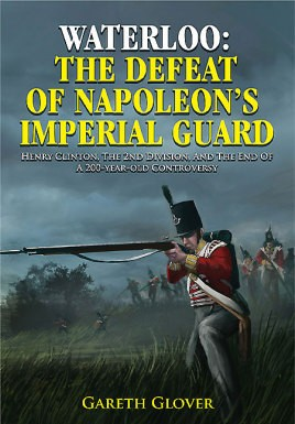 Waterloo: The Defeat of Napoleon's Imperial Guard