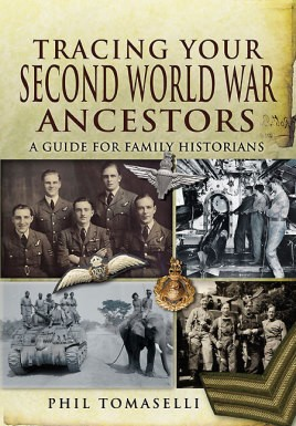 Tracing Your Second World War Ancestors (Pen & Sword)