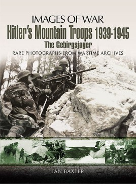 Hitler's Mountain Troops 1939-1945