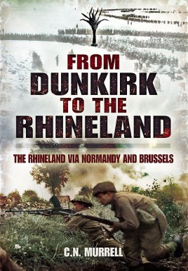 From Dunkirk to the Rhineland