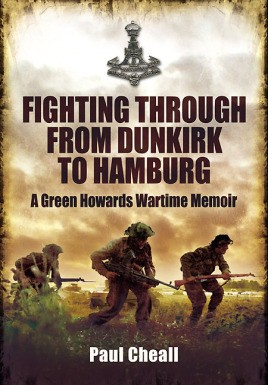Fighting Through From Dunkirk to Hamburg