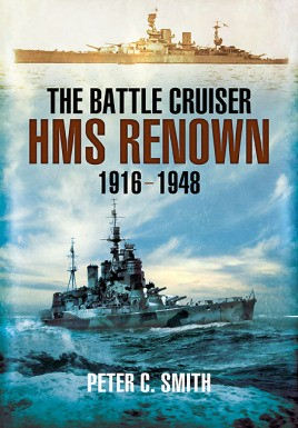 The Battle-cruiser HMS Renown 1916-48