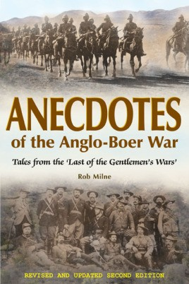 Anecdotes of the Anglo-Boer War 1899-1902